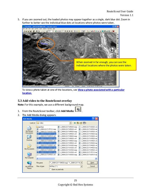 RouteScout User Guide Version 1.1 25 Copyright © Red Hen Systems 5. If you are zoomed out, the loaded photos may appear to...