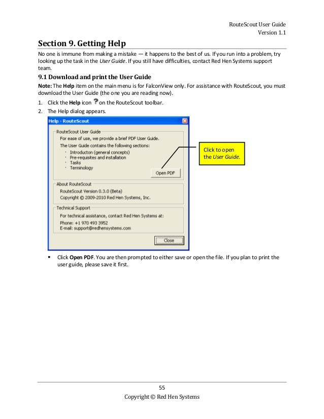 RouteScout User Guide Version 1.1 55 Copyright © Red Hen Systems Section 9. Getting Help No one is immune from making a mi...