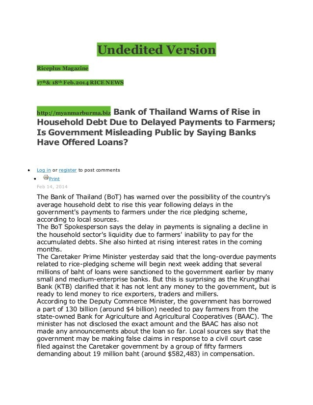 Undedited Version Riceplus Magazine 17th& 18th Feb.2014 RICE NEWS  Bank of Thailand Warns of Rise in Household Debt Due to...
