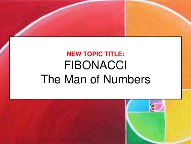 Fibonacci The Man of Numbers Slide 2