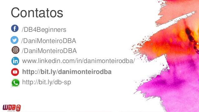 O que você precisa saber para modelar bancos de dados NoSQL - Dani Monteiro Slide 3