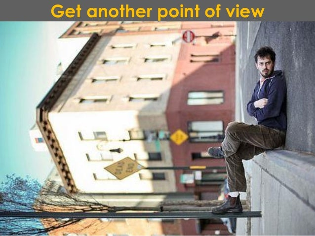 Get another point of view
