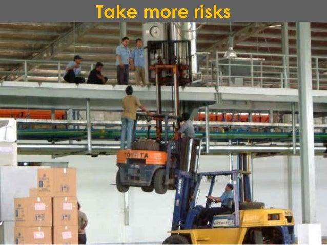 Take more risks