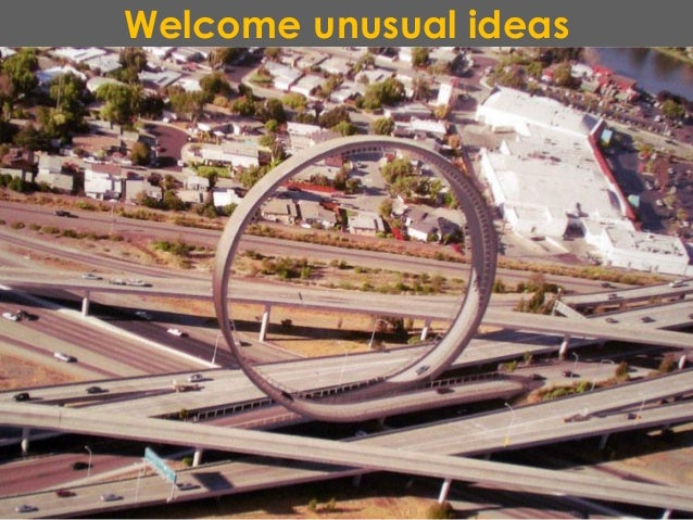 Welcome unusual ideas