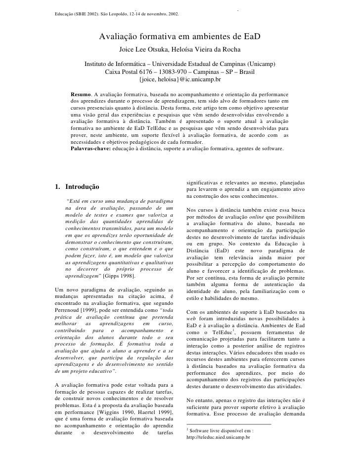 OTSUKA, J. L.; ROCHA, H. V. Avaliação Formativa em Ambientes de EaD. In: XIII Simpósio Brasileiro de Informática na Educaç...