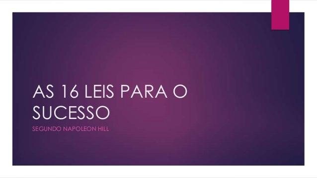 AS 16 LEIS PARA O SUCESSO SEGUNDO NAPOLEON HILL