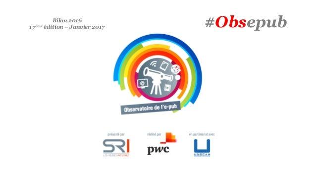 #ObsepubBilan 2016 17ème édition – Janvier 2017