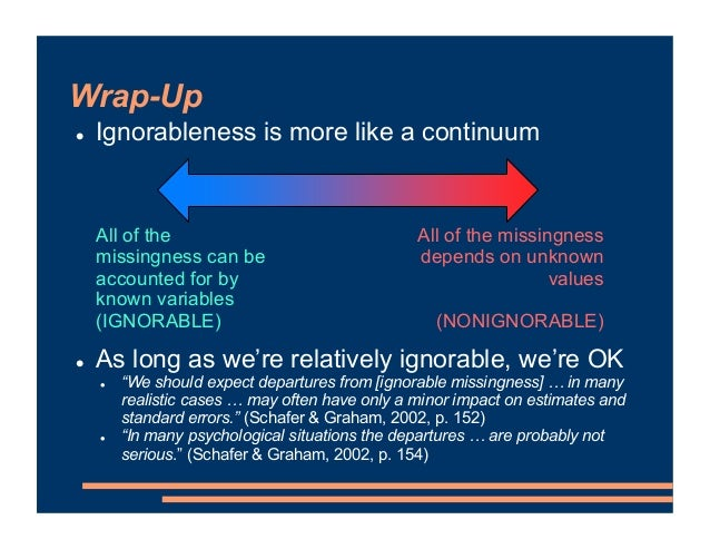 """Wrap-Up ! Ignorableness is more like a continuum ! As long as we're relatively ignorable, we're OK ! """"We should expect dep..."""