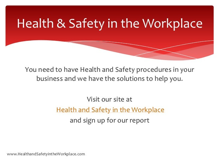 the requirements for a health and safety workplace essay
