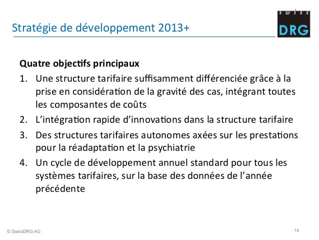 Stratégie  de  développement  2013+     Quatre  objec;fs  principaux   1. Une  structure  tarifaire ...
