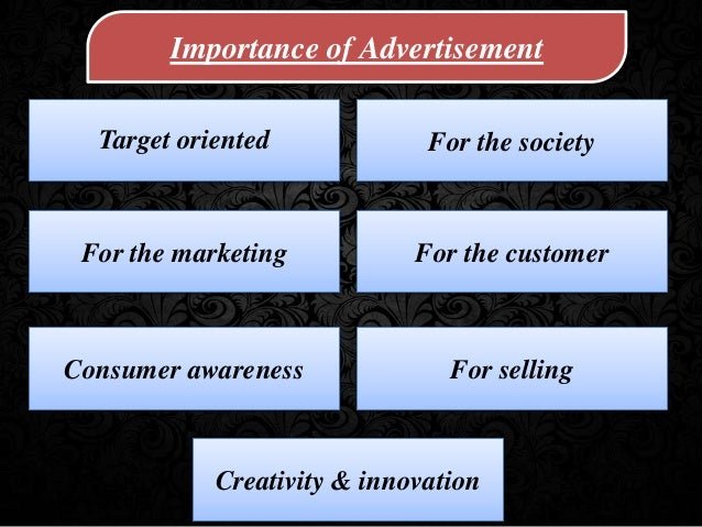 importance of advertisement The importance of today's video campaigns in any type of online marketing is truly undeniable from viral videos to the fact that big brands now.