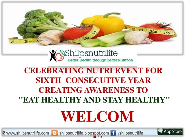 """CELEBRATING NUTRI EVENT FOR SIXTH CONSECUTIVE YEAR CREATING AWARENESS TO """"EAT HEALTHYAND STAY HEALTHY"""" WELCOM"""