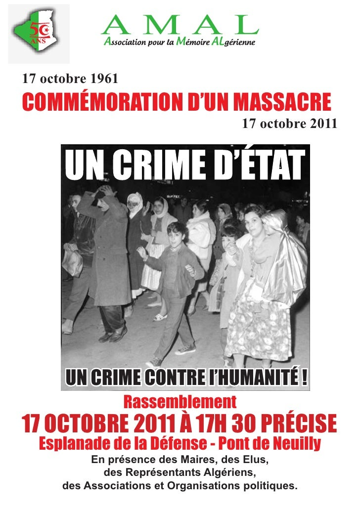17 octobre 1961COMMÉMORATION D'UN MASSACRE                                        17 octobre 2011      UN CRIME CONTRE l'H...