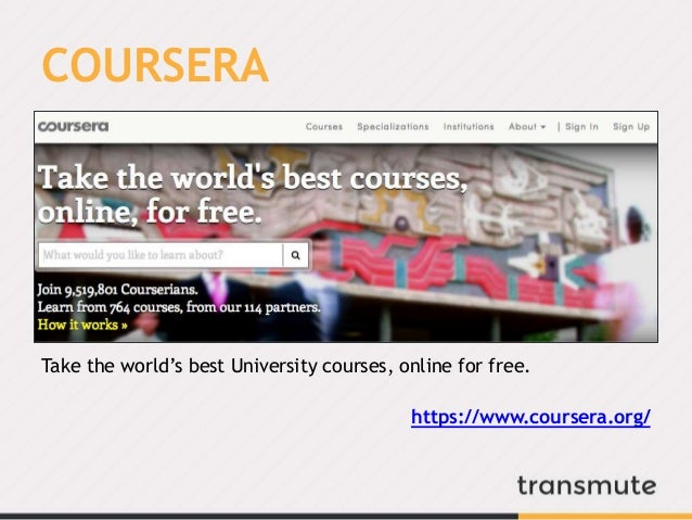 COURSERA Take the world's best