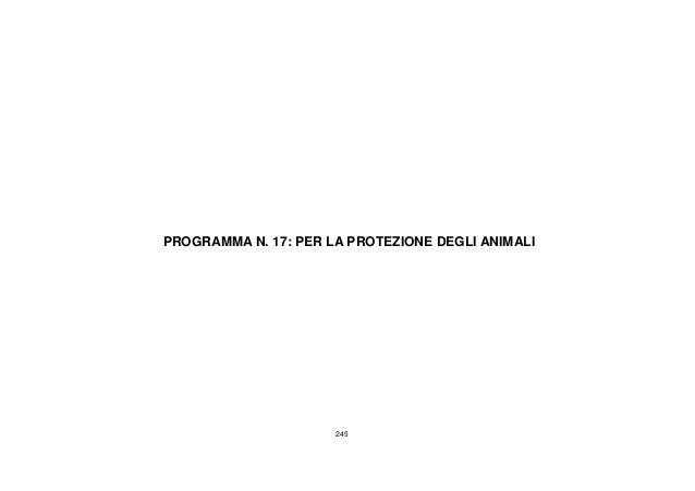249 PROGRAMMA N. 17: PER LA PROTEZIONE DEGLI ANIMALI