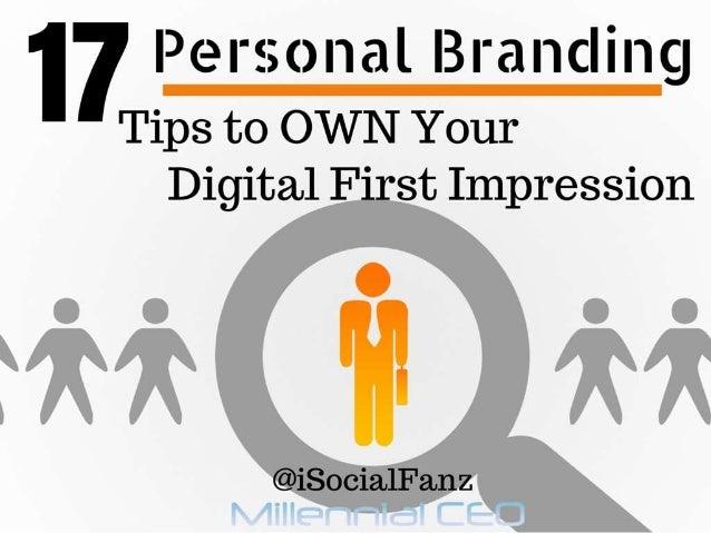 """i P e i"""" 3; Q M 61 i B in H d i H g    Tips to OWN Your Digital First Impression  @iSoci2L1Fa. nz"""