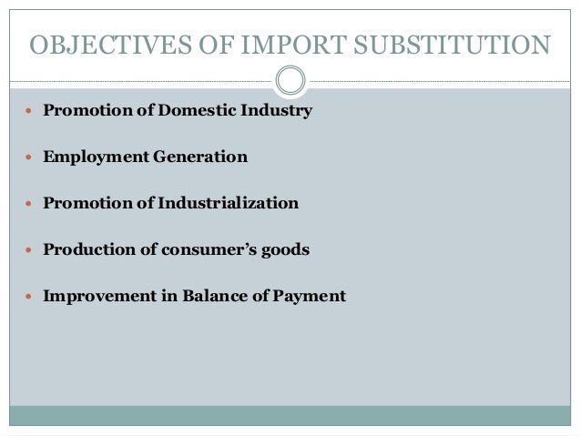 export promotion strategy vs import substitution Industrialisation: import substitution to export  import substitution to export promotion,  strategy can be defined in terms of changes to incentive structure.