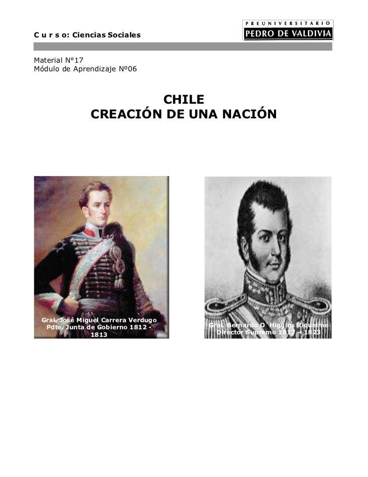 C u r s o: Ciencias SocialesMaterial N°17Módulo de Aprendizaje Nº06                       CHILE               CREACIÓN DE ...