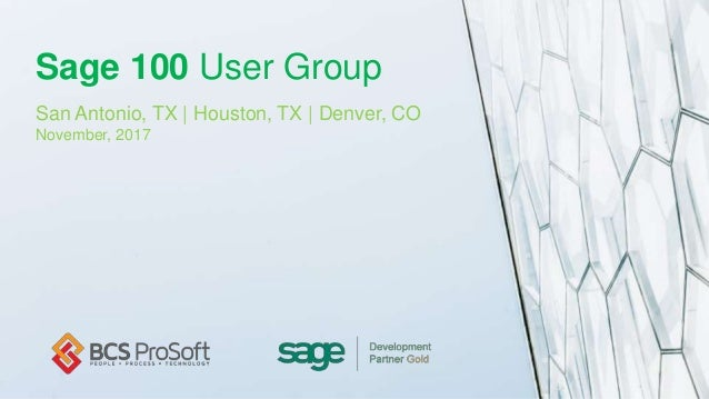 Sage 100 User Group – Nov 2017