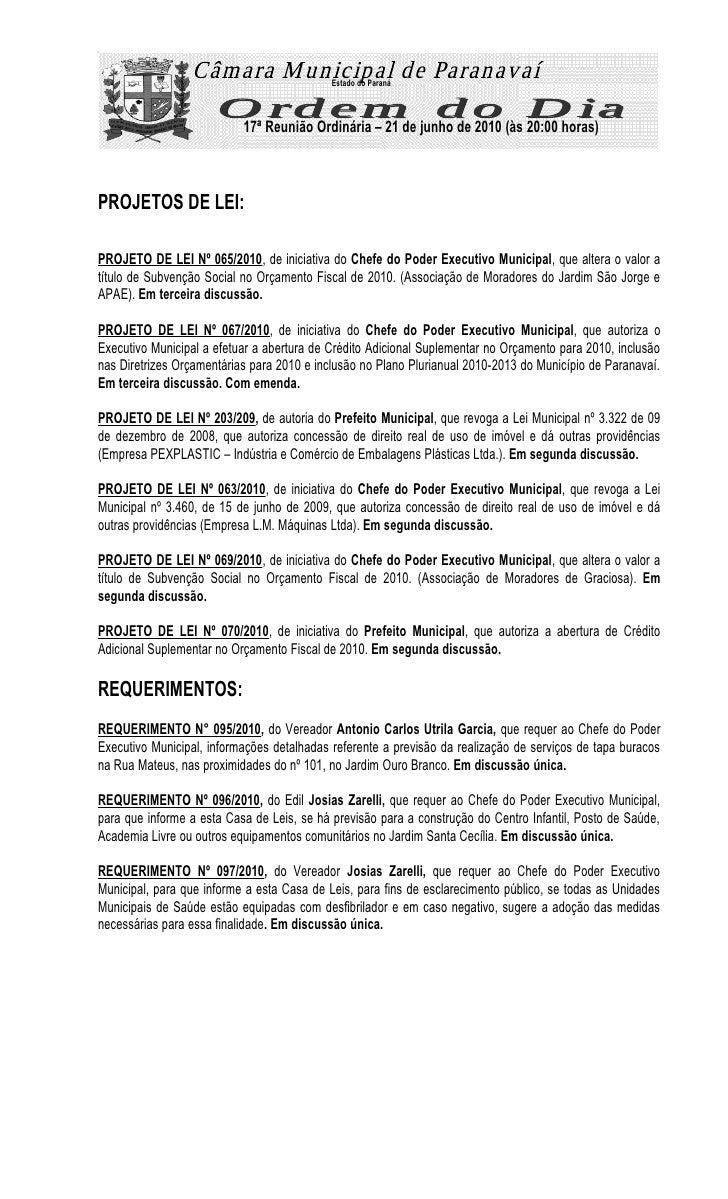 Estado do Paraná                               17ª Reunião Ordinária – 21 de junho de 2010 (às 20:00 horas)    PROJETOS DE...