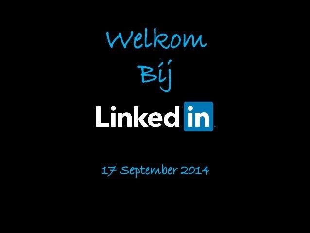 Welkom  Bij  17 September 2014