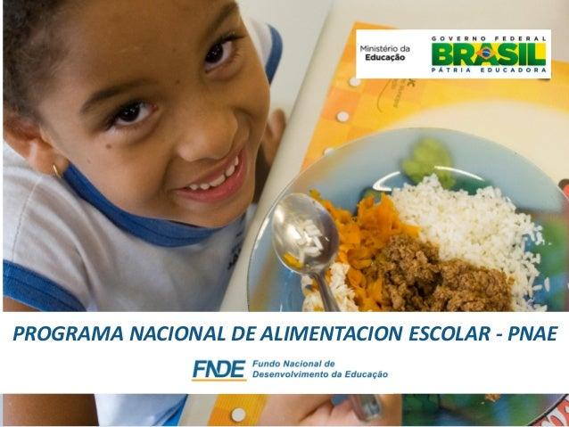 3b2cc294d5 Brasil - Programa Nacional de Alimentación Escolar de Brasil - Prese…