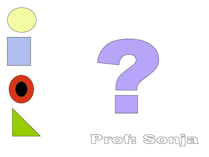 ? Prof: Sonja