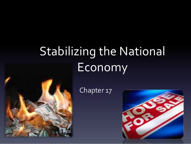 Stabilizing the National Economy Chapter 17