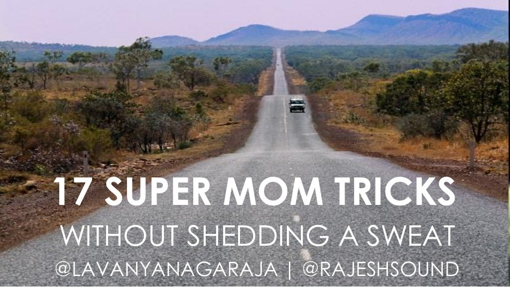 17 Super Mom Tricks