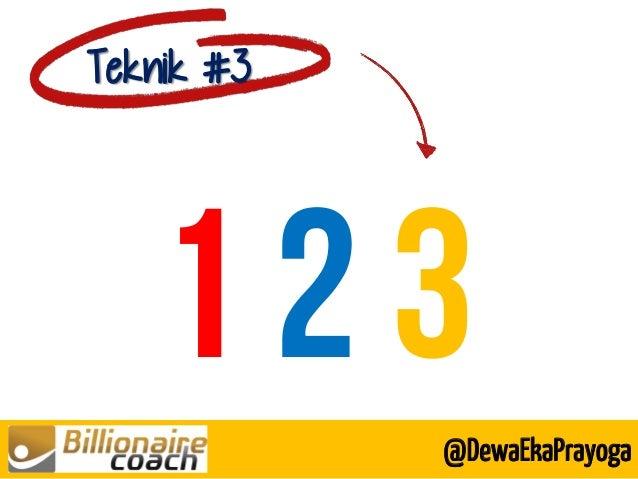 Teknik #3 @DewaEkaPrayoga