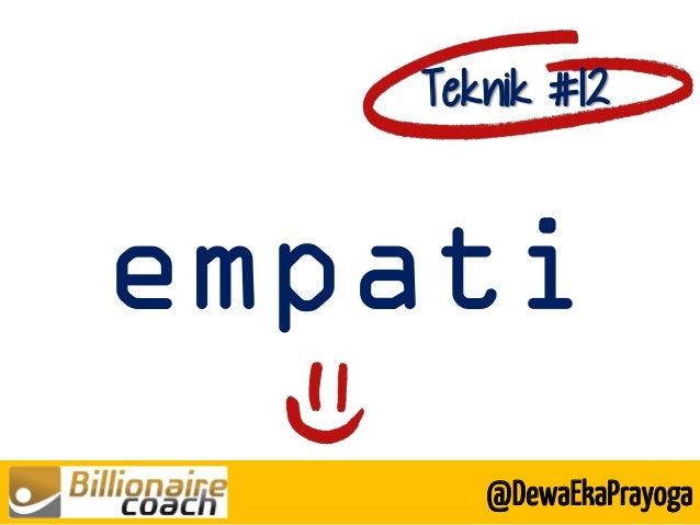 empati Teknik #12 @DewaEkaPrayoga