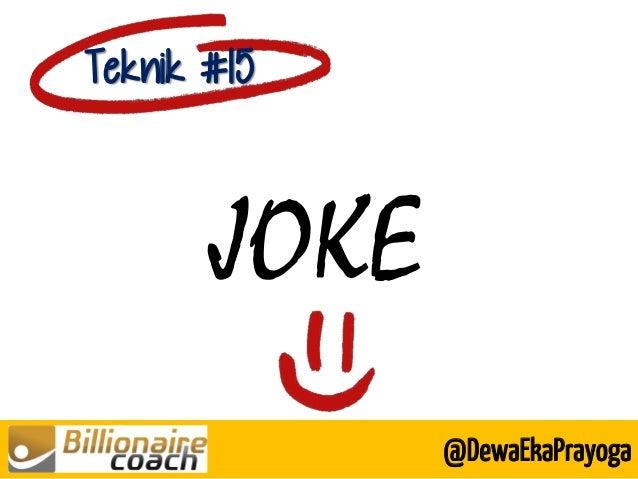 JOKE Teknik #15 @DewaEkaPrayoga