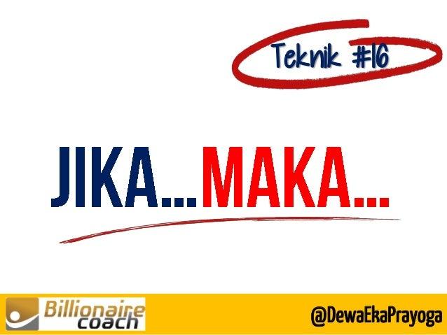 Teknik #16 @DewaEkaPrayoga