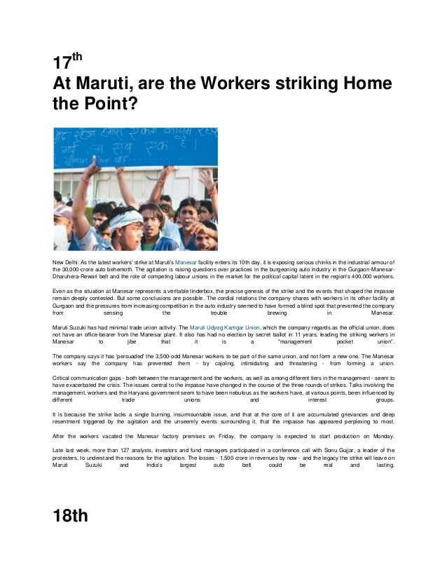 17thAt Maruti, are the Workers striking Homethe Point?New Delhi: As the latest workers strike at Marutis Manesar facility ...
