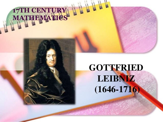 an introduction to the lives of sir isaac newton and gottfried wilhelm leibniz Passed along to isaac newton and gottfried wilhelm leibniz,  in your introduction: isaac newton and gottfried leibniz  who really discovered calculus is.
