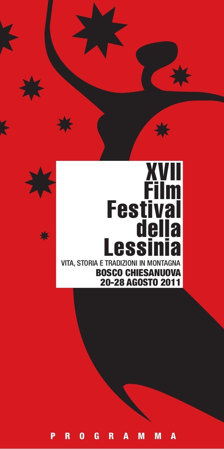 XVII                      Film                  Festival                     della                  Lessinia    VITA, STOR...