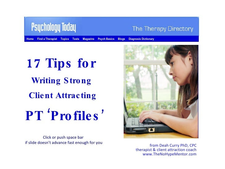 from Deah Curry PhD, CPC therapist & client attraction coach www.TheNoHypeMentor.com 17 Tips for  Writing Strong  Client A...