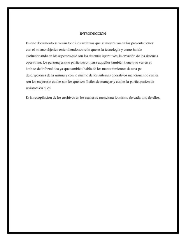 INTRODUCCION En este documento se verán todos los archivos que se mostraron en las presentaciones con el mismo objetivo en...