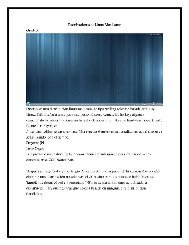 """Distribuciones de Linux Mexicanas Orvitux Orvitux es una distribución linux mexicana de tipo """"rolling release"""", basada en ..."""