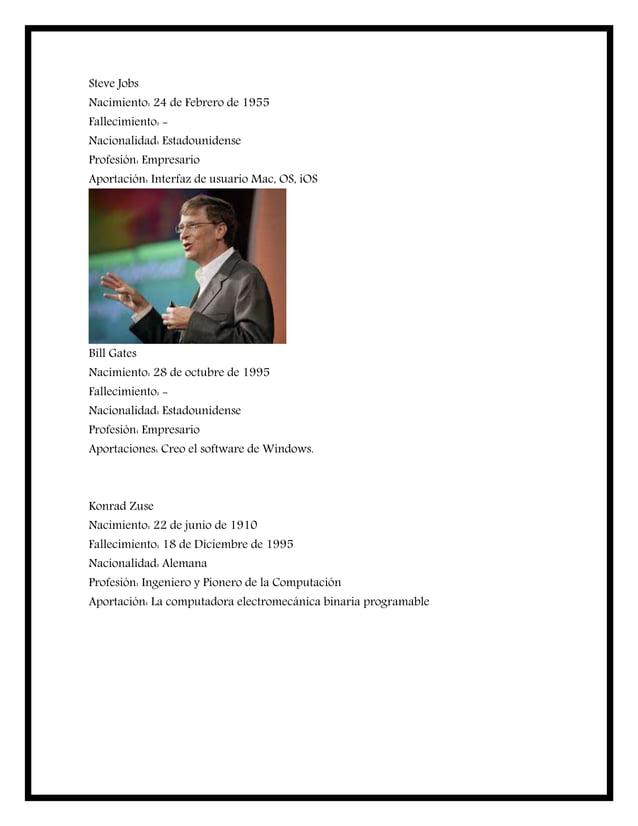 Steve Jobs Nacimiento: 24 de Febrero de 1955 Fallecimiento: - Nacionalidad: Estadounidense Profesión: Empresario Aportació...