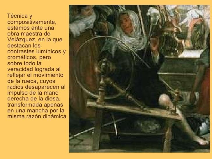 <ul><li>Técnica y compositivamente, estamos ante una obra maestra de Velázquez, en la que destacan los contrastes lumínico...