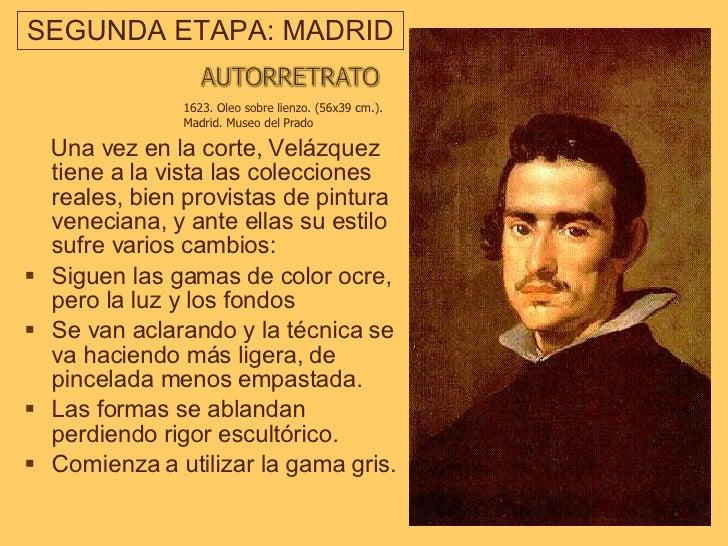 SEGUNDA ETAPA: MADRID   <ul><li>Una vez en la corte, Velázquez tiene a la vista las colecciones reales, bien provistas de ...