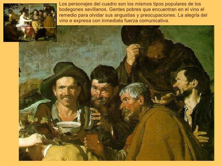 Los personajes del cuadro son los mismos tipos populares de los bodegones sevillanos. Gentes pobres que encuentran en el v...