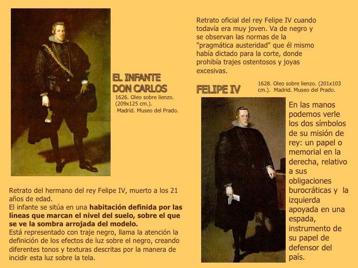 1626. Oleo sobre lienzo.  (209x125 cm.). Madrid. Museo del Prado.  Retrato del hermano del rey Felipe IV, muerto a los 21 ...