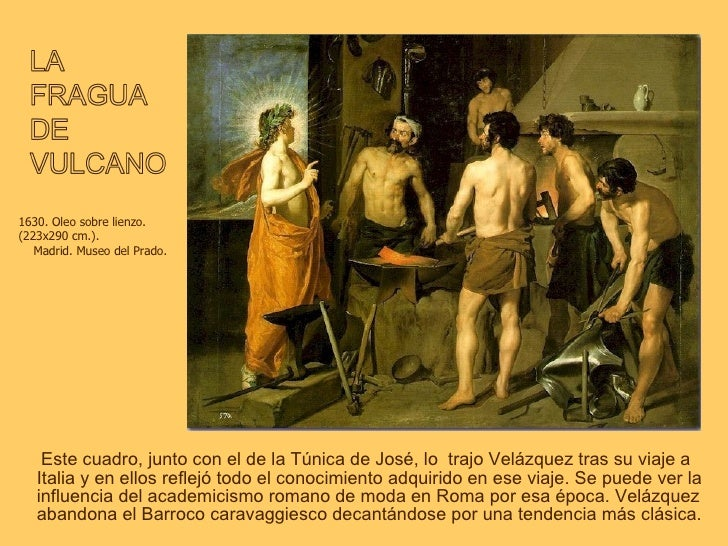 <ul><li>Este cuadro, junto con el de la Túnica de José, lo trajo Velázquez tras su viaje a Italia y en ellos reflejó todo...