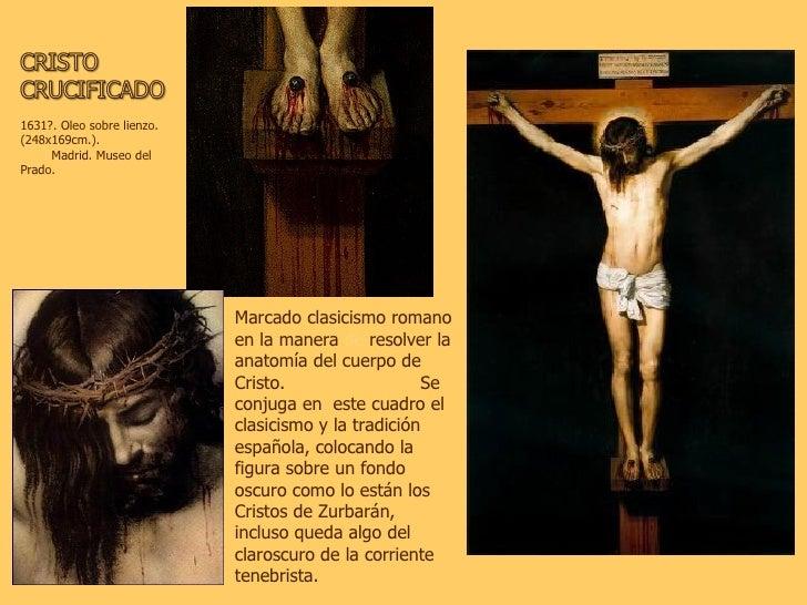1631?. Oleo sobre lienzo. (248x169cm.).  Madrid. Museo del Prado.  Marcado clasicismo romano en la manera  de  resolver la...