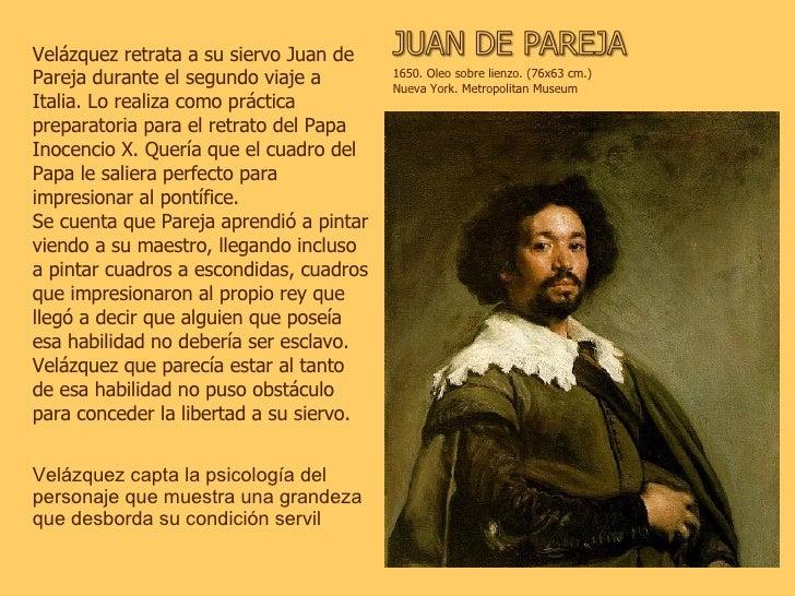 Velázquez capta la psicología del personaje que muestra una grandeza que desborda su condición servil   1650. Oleo sobre l...