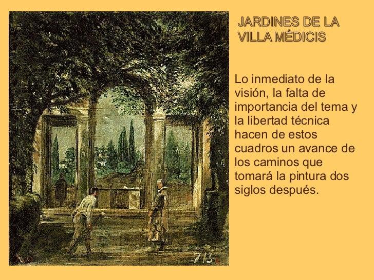 Lo inmediato de la visión, la falta de importancia del tema y la libertad técnica hacen de estos cuadros un avance de los ...