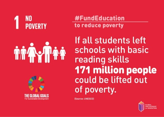 #FundEducation  to reduce poverty  If all students left schools with basic reading skills  171 million people could be lif...