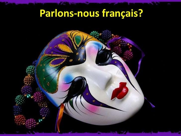 Parlons-nous français?<br />